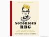 Notorious RBG The life and times of Ruth Bader Ginsburg - Irin Carmon and Shana Knizhnik