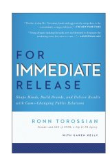 Ronn Torossian totes his top-selling public relations book For Immediate Release wherever he goes.