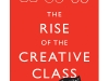 Richard Florida\'s latest book, The Rise of the Creative Class Revisited