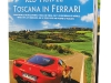 ROLL OUT THE RED CARPET Turn the pages of Red Travel Toscana in Ferrari and feel your hair blow in the wind as the exhilirating motion makes your heartbeat multiply.