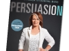 Persuasion:  A New Approach to  Changing Minds  (HarperCollins, 2011).